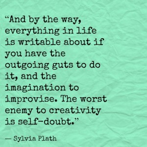 Syliva Plath Quote