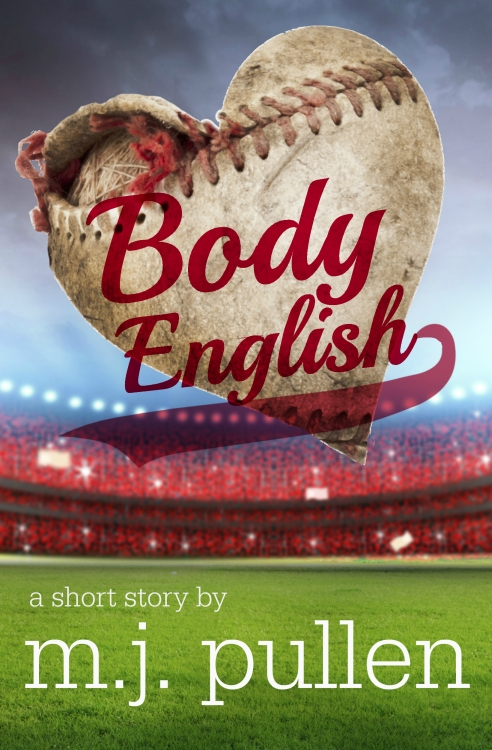 Body English, by MJ Pullen