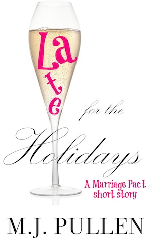 Late for the Holidays, by MJ Pullen